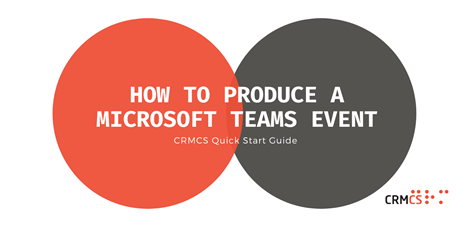 How to Produce a Micrososft Teams Live Event